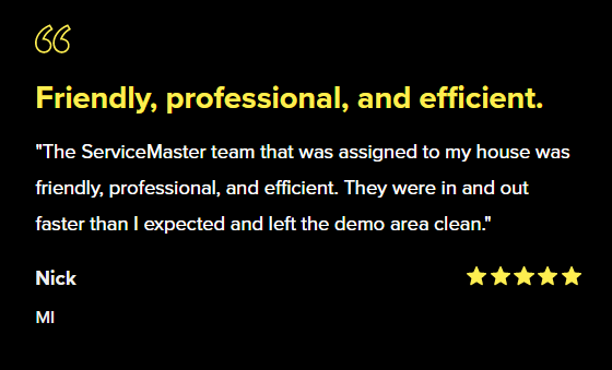 """Review by Nick: """"They were in and out faster than I expected and left the demo area clean""""."""